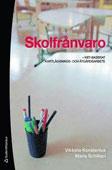 9789144060675_200_skolfranvaro-kbt-baserat-kartlaggnings-och-atgardsarbete_haftad2 Boktips